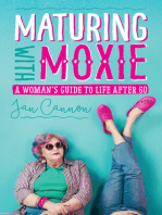 Maturing with Moxie