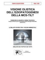 Visione Olistica dell'eziopatogenesi della MCS-TILT