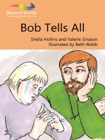 Bob Tells All