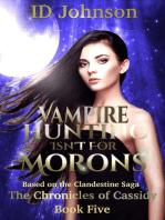Vampire Hunting Isn't for Morons