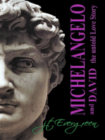 Michelangelo And David The Untold Love Story