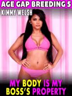 My Body Is My Boss's Property
