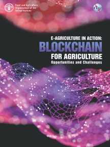 E-Agriculture in Action: Blockchain for Agriculture Opportunities and Challenges