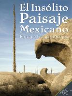 El insólito paisaje mexicano