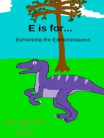E is for... Esmerelda the Edmontosaurus