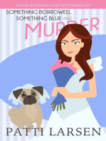 Something Borrowed, Something Blue and Murder