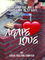 Rebuilding the Wall of Agape Love in 52 Days