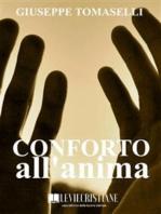 Conforto all'anima