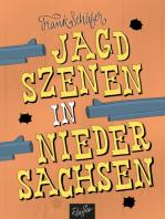 Jagdszenen in Niedersachsen