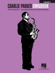 Charlie Parker Omnibook - Volume 2: for B-flat Instruments