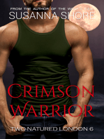Crimson Warrior. Two-Natured London 6.