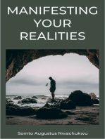 Manifesting Your Realities