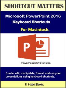 Microsoft PowerPoint 2016 Keyboard Shortcuts For Macintosh
