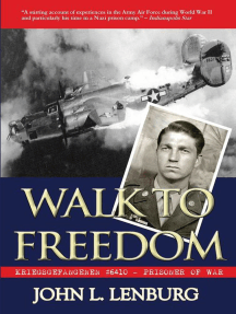 Walk to Freedom: Kriegsgefangenen #6410 - Prisoner of War