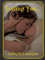 Feeling You...