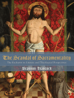 The Scandal of Sacramentality
