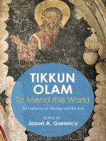 'Tikkun Olam' —To Mend the World