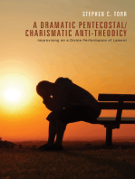 A Dramatic Pentecostal/Charismatic Anti-Theodicy