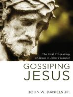Gossiping Jesus