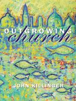 Outgrowing Church