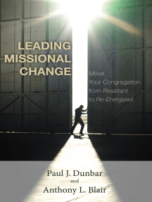 Leading Missional Change: Move Your Congregation from Resistant to Re-Energized