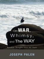 On War, Whimsy, and The Way