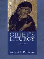 Grief's Liturgy