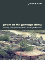 Grace at the Garbage Dump