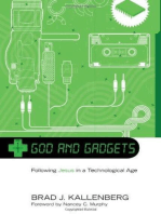 God and Gadgets: Following Jesus in a Technological Age