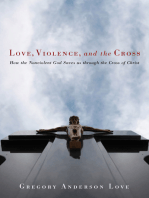 Love, Violence, and the Cross