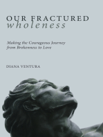 Our Fractured Wholeness