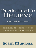 Predestined to Believe
