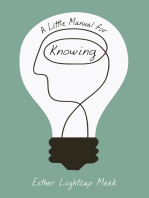 A Little Manual for Knowing