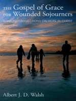 The Gospel of Grace for Wounded Sojourners