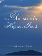 The Christian's Highest Good