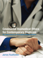 Covenantal Biomedical Ethics for Contemporary Medicine