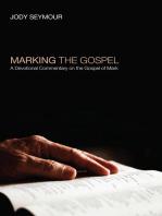 Marking the Gospel