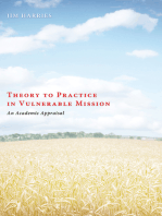 Theory to Practice in Vulnerable Mission