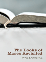 The Books of Moses Revisited