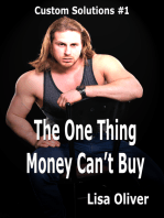 The One Thing Money Can't Buy