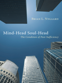 Mind-Head Soul-Head: The Condition of Post-Sufficiency