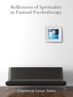 Reflections on Spirituality in Pastoral Psychotherapy