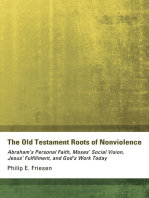 The Old Testament Roots of Nonviolence