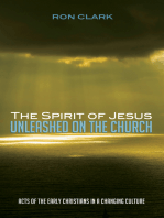 The Spirit of Jesus Unleashed on the Church