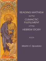 Reading Matthew as the Climactic Fulfillment of the Hebrew Story