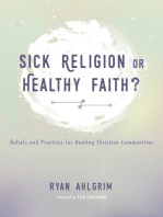 Sick Religion or Healthy Faith?