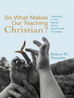 So What Makes Our Teaching Christian?