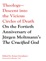 Theology—Descent into the Vicious Circles of Death