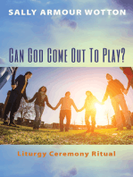 Can God Come Out To Play?
