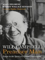 Will Campbell, Preacher Man